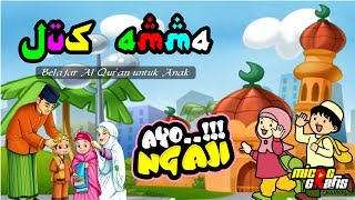 Download Video Ayo Ngaji   !!! Juz Amma Anak anak MP3 3GP MP4