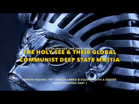The Holy See & Their Global Communist Deep State Militia/Part 1