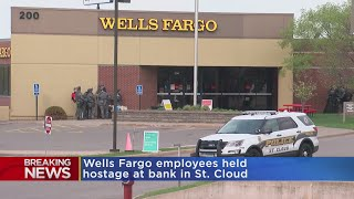 Employees Held Hostage At Wells Fargo Bank In St. Cloud