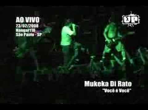Mukeka di Rato - Você é Você (Hangar110 23/02/2008)
