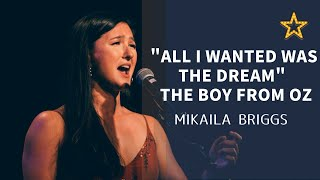 """""""All I Wanted Was The Dream"""" from The Boy From Oz  l  Mikaila Briggs"""