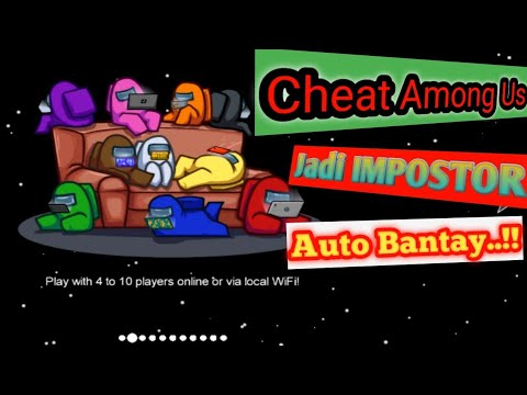 Hack Version Of Among Us Always Imposter Download - Download Hack Version Of Among Us Always Imposter Download for FREE - Free Cheats for Games