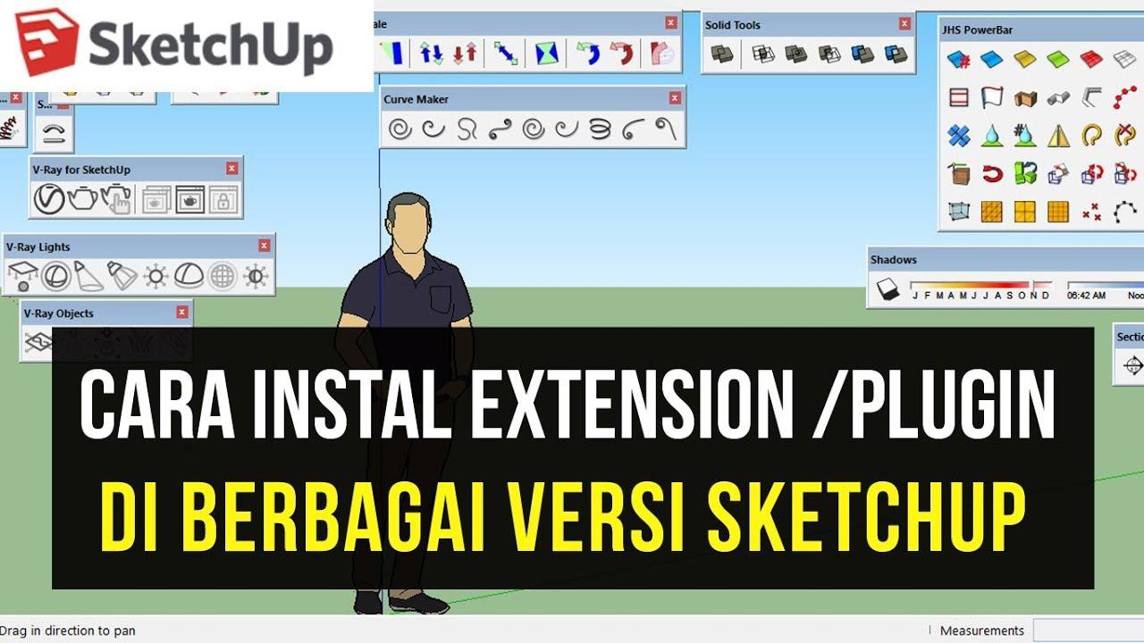 Cara Instal Plugin Extensions di berbagai Versi Sketchup