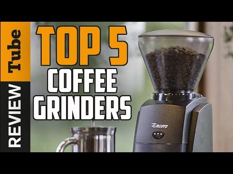 ✅Coffee Grinder: The best Coffee Grinder 2018 (Buying Guide)