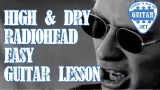 High & Dry by Radiohead (Easy Beginner Version) Guitar Lesson
