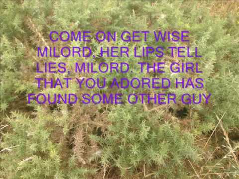 MILORD - A SONG FROM 1959 - MUSIC BY MARGUERITE MONNOT ENGLISH LYRICS BUNNY LEWIS