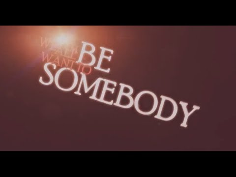Thousand Foot Krutch - Be Somebody (Kinetic Typography Lyric Video) HQ