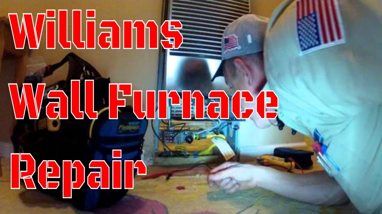 HVAC - Williams Wall Furnace - Easy Call - YouTube