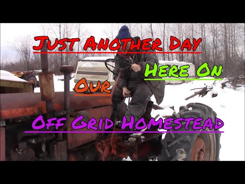 Just Another Day Here On Our Off Grid Homestead, Doing A Little Tinkering