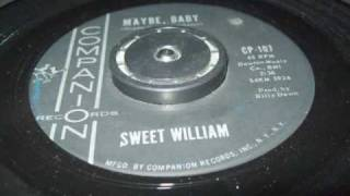 Sweet William - Maybe Baby (COMPANION)