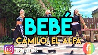BEBÉ - Camilo, EĮ Alfa - Lucía Guerra / ZUMBA / Coreografía