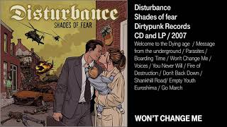 Watch Disturbance Wont Change Me video