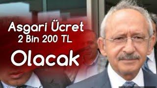 ASGARİ ÜCRET'e ne KADAR ZAM GELECEK ? Kemal Kılıçdaroğlu Açıkladı ''Bizim Belediyelerimizde 2200 TL' Video
