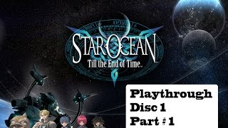 Star Ocean: Till the End of Time #1 Vacation Ruined