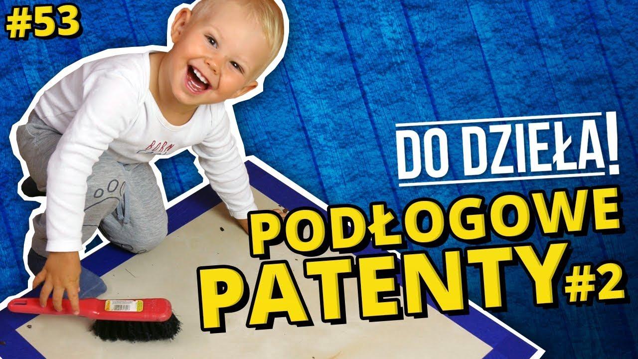 Do Dzieła - Sprytne Babki - podłogowe patenty