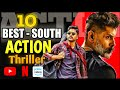Top 10 south indian action thriller hindi dubbed movies on youtube netflix with links mp3