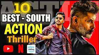 Top 10 South Indian ACTION THRILLER Hindi Dubbed Movies On YouTube, Netflix || with LINKS