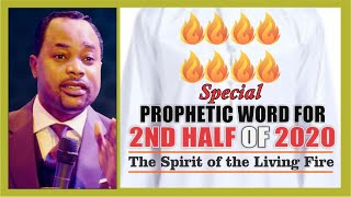 Special PROPHETIC WORD For The Second Half of 2020: The Coming of the Spirit of The LIVING FIRE! 🔥