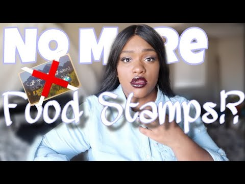 NO MORE FOOD STAMPS!? GOING FROM 3.5K TO NOTHING