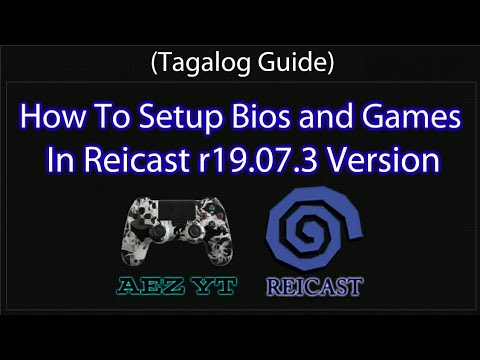How To Setup Bios And Games In Reicast R19.07.3 Version (tagalog Guide)