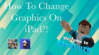 How To Change Graphics on Mobile | Bloxburg | Roblox