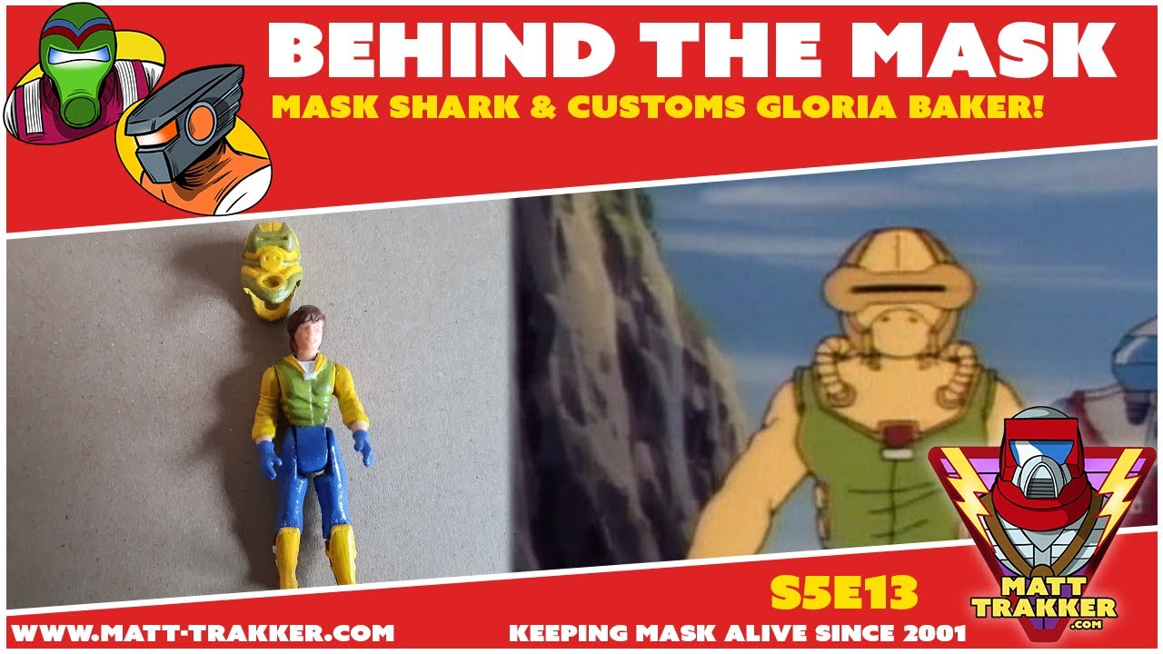 MASK Shark & Customs Gloria Baker! - S5E13 - Behind the MASK