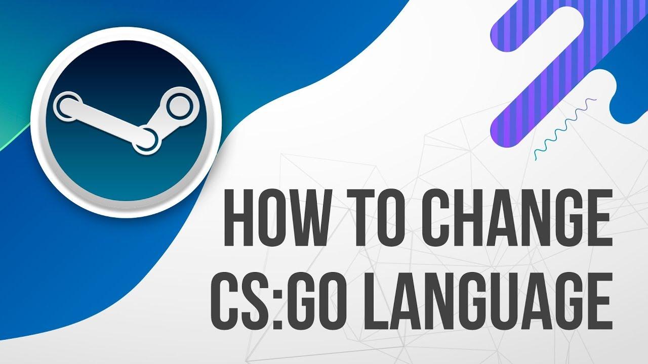 Cs Go Change Language