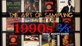 Sampling Mix 2/3   1990s   HIPHOP   FUNK&SOUL   BootyGoris