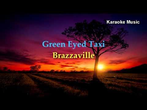 Green eyed taxi - (karaoke).