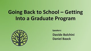 Going Back to School - Getting Into a Graduate Program