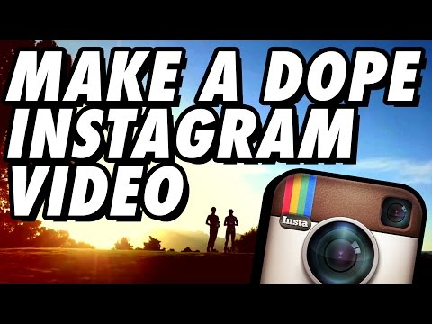 How to Make an Instagram Video - Complete Guide!