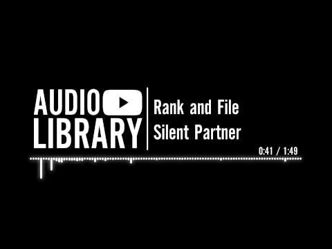 Rank And File - Silent Partner