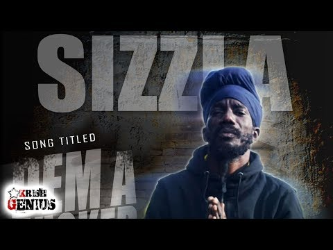 Sizzla - Dem A Wicked - July 2017