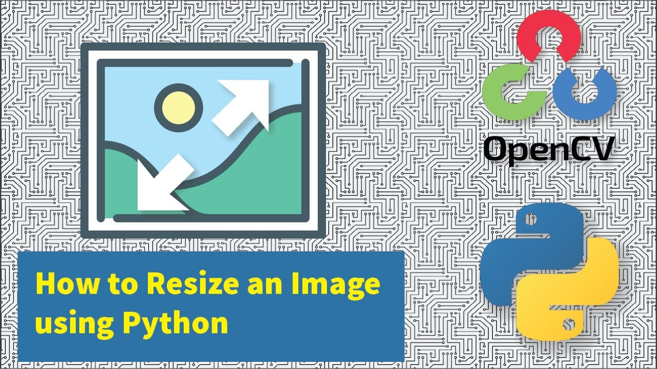 How to Resize an Image using Python