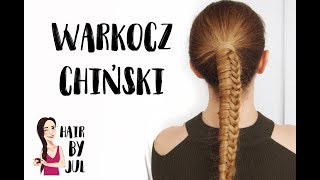 Warkocz chiński - hair by Jul