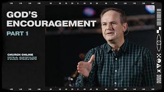 God's Encouragement (Part 1)
