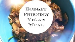 Budget Friendly Vegan Meal-part 1