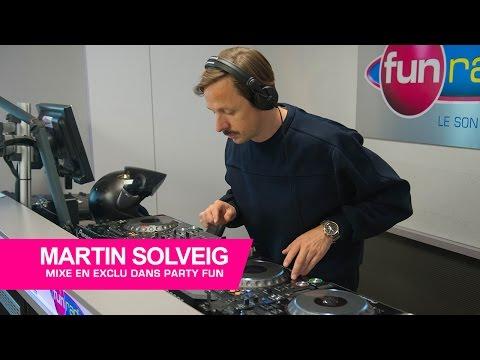 Martin solveig mixe en exclu dans Party Fun