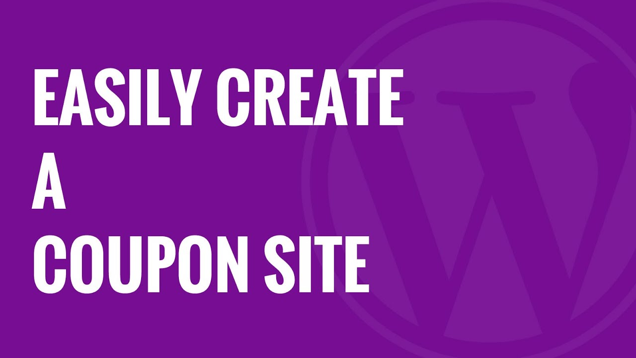how to create a coupon site in wordpress