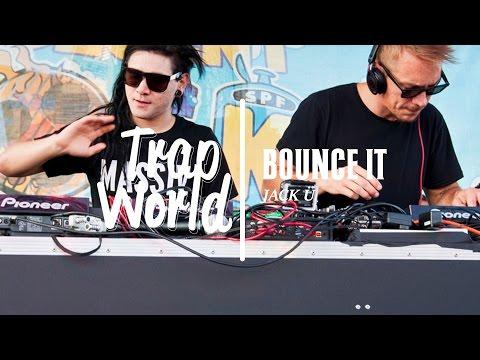 Jack Ü - Bounce it