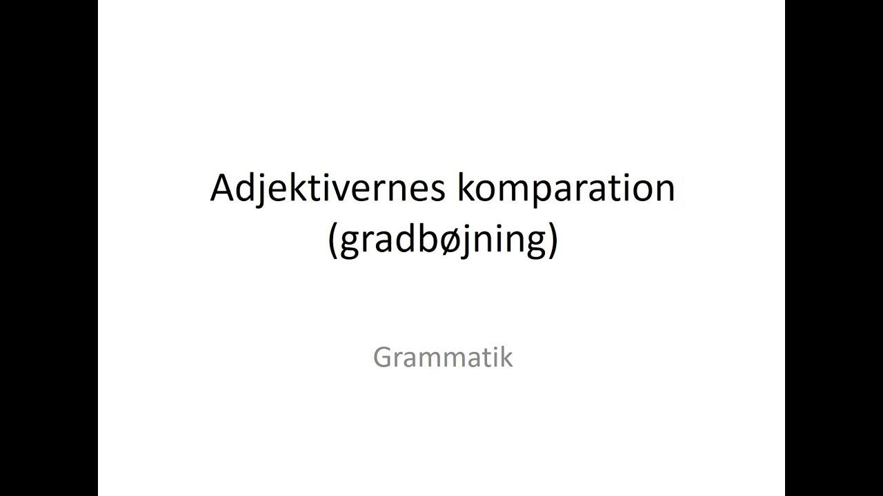 Adjektivernes komparation (gradbøjning) på tysk