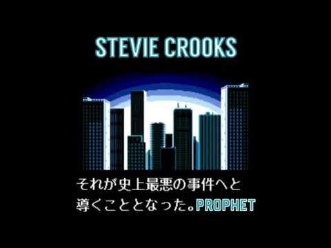 Stevie Crooks - Prophet