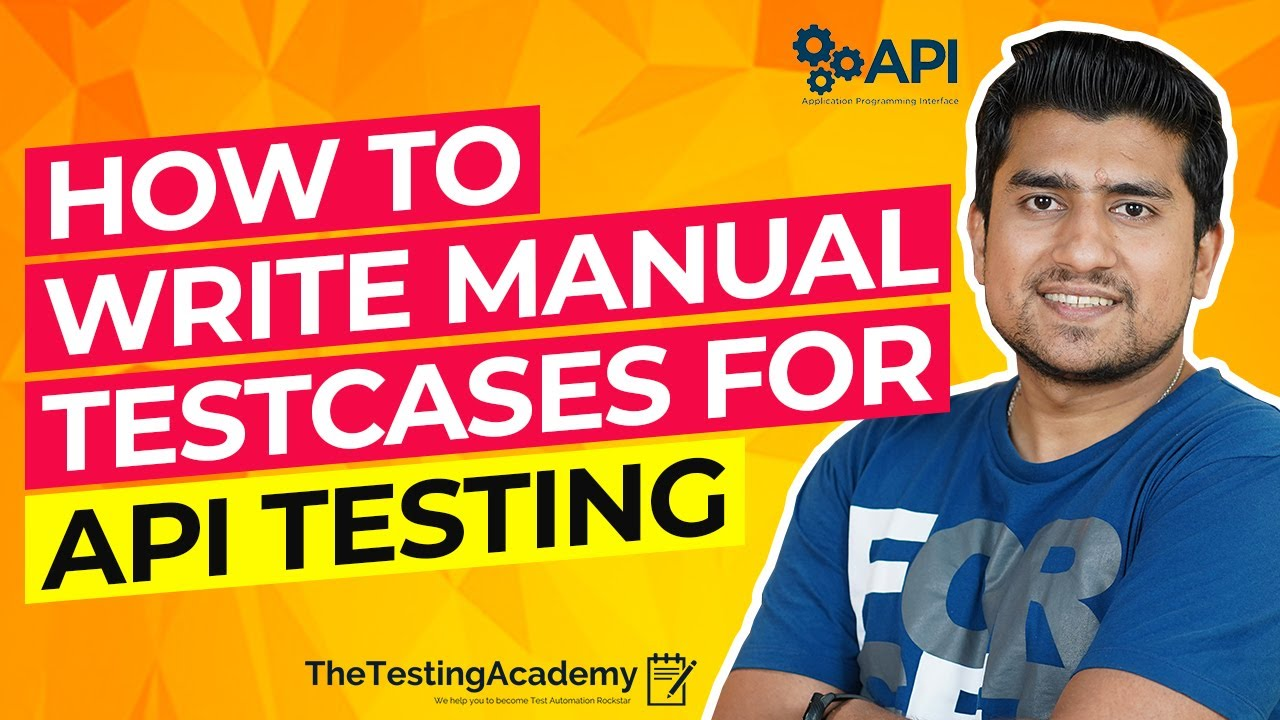 How to Write Manual Test Cases for API Testing  27 Days of API Testing   Day 27