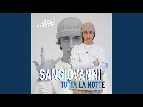 tutta la notte - Sangiovanni - Topic