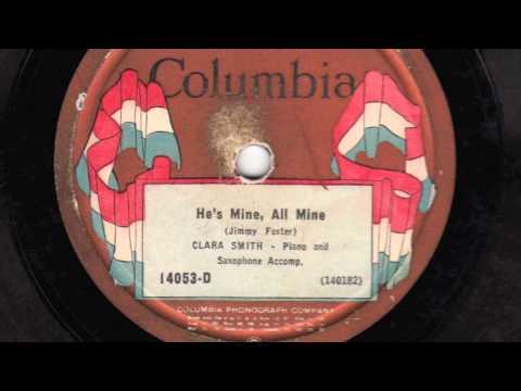 He's Mine, All Mine [10 inch] - Clara Smith