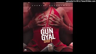 CHIN CHYLA - GUN GYAL SHIFT (SKENG - GUN MAN SHIFT COUNTERACTION)