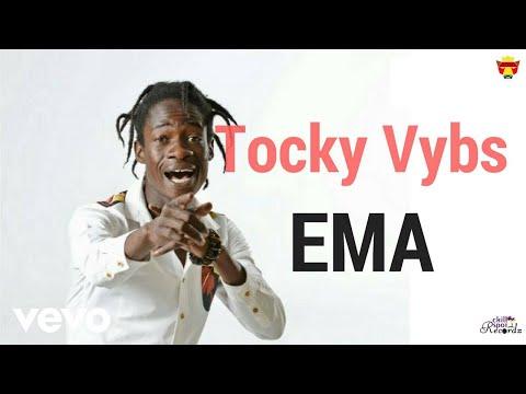 Tocky Vibes - EMA