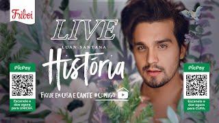 """Live LUAN """"HISTÓRIA"""" - #FiqueEmCasa e Cante #Comigo"""