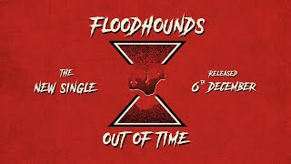 Out Of Time - Teaser - FloodHounds