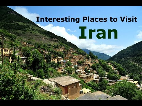 Interesting Places to Visit in Iran (Part 1: North and West)